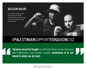 Bassem-Masri-Ferguson-Resistance-is-in-our-blood-e1414421616292