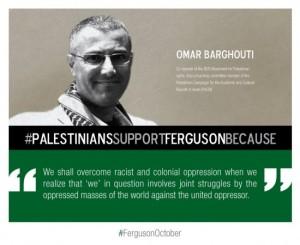 Omar-Barghouti-Palestine2Ferguson-e1414423129522